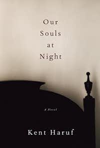 <i>Our Souls at Night</i>, by Kent Haruf