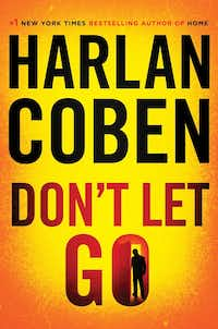 <i>Don't Let Go</i>,&nbsp; by Harlan Coben.&nbsp;(AP)
