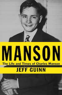 BOOK: MANSON - THE LIFE AND TIMES OF CHARLES MANSON by Jeff Guinn