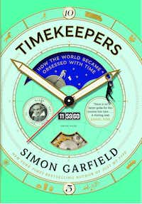 <i>Timekeepers</i>, by Simon Garfield(Canongate)