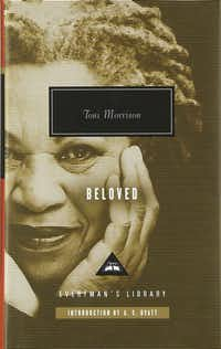<i>Beloved</i>, by Toni Morrison(Alfred A. Knopf)