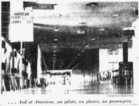 Dec. 21, 1958: American Airlines gates were a ghost town as pilots walked off the job.
