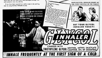 1949: Glycol inhalers contained, among other things, triethylene glycol, which is used today as an industrial chemical and disinfectant, not an inhalant.