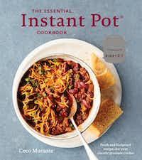 <i>The Essential Instant Pot Cookbook</i>&nbsp;by Coco Morante(Colin Price/Ten Speed Press)