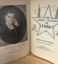 This interestingly titled volume traces the history of Dallas from the arrival of John Neely Bryan.