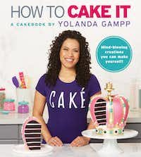 <i>How to Cake It</i> by Yolanda Gampp(William Morrow)