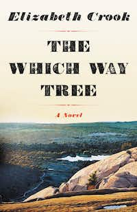 <i>The Which Way Tree,</i> by Elizabeth Crook(Little, Brown)