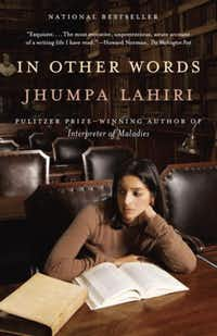 <i>In Other Words</i>, by Jhumpa Lahiri(Knopf Doubleday)