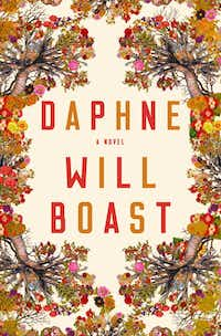 Daphne, by Will Boast(Liveright)