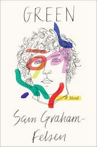 <i>Green</i>, by Sam Graham-Felsen(Penguin Random House)