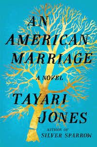 <i>&nbsp;An American Marriage</i>, by Tayari Jones.(Algonquin)