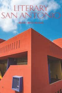 <i>Literary San Antonio</i>, edited by Bryce Milligan(TCU Press)