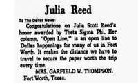 "<p><span style=""font-size: 1em; background-color: transparent;"">A letter to the editor praising Julia Scott Reed's column in the April 7, 1969 edition of<i> The Dallas Morning  News</i></span></p>"