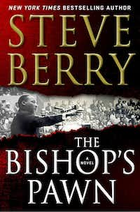 <i>The Bishop's Pawn</i>, by Steve Berry(Minotaur)