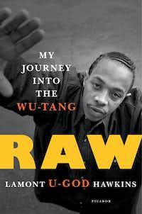 """Raw,"" the new memoir by Wu-Tang Clan member U-God.(Daga Samitowska/Daga Samitowska)"