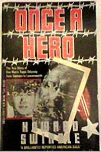 Howard Swindle chronicled Jim Little's life in 1991 in a memoir titled <i>Once a Hero</i>.(Amazon)
