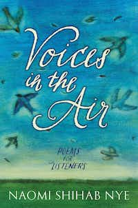 <i>Voices in the Air</i>, by Naomi Shihab Nye(Courtesy of HarperCollins Publishers)