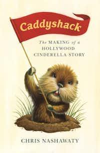 """Caddyshack: The Making of a Hollywood Cinderella Story.""(Flatiron Books)"