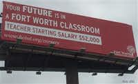 A photo of one of the billboards Fort Worth ISD is using in the hopes of recruiting Oklahoma teachers to Texas.(Fort Worth ISD)