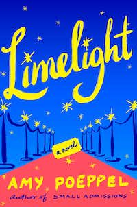 <i>Limelight</i>, by Amy Poeppel(Atria/Handout)