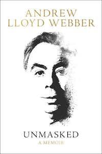 <i>Unmasked</i>, by Andrew Lloyd Webber(HarperCollins)