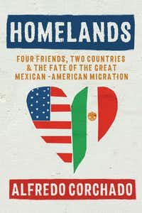 <i>Homelands</i>, by Alfredo Corchado(Bloomsbury)