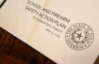 Governor Greg Abbott's School and Firearm Safety Action Plan to enhance school safety (Vernon Bryant/Staff Photographer)