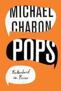 <i>Pops</i>, by Michael Chabon(HarperCollins/HarperCollins)