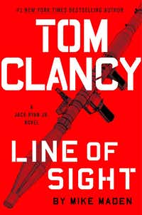 Tom Clancy Line of Sight: A Jack Ryan Jr. Novel, by Mike Maden(G.P. Putnam's Sons)