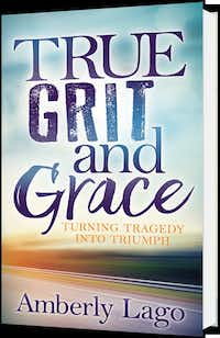 <i>True Grit and Grace</i> by Amberly Lago, a Texas native who now lives in California (Morgan James Publishing)