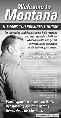 Full page ad placed by Democratic Sen. Jon Tester in 14 Montana newspapers on July 5, 2018, ahead of President Trump's campaign rally in Great Falls, partly meant to undermine his reelection bid.