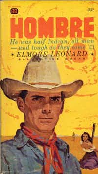 The original paperback cover of <i>Hombre</i>, one of the novels contained in the Library of America's <i>Elmore Leonard: Westerns</i>. Image provided by the Library of America.(Library of America)