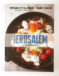 <i>Jerusalem: A Cookbook,&nbsp;</i>by Yotam Ottolenghi and Sami Tamimi(Vernon Bryant/Staff Photographer)