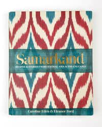 <i>Samarkand&nbsp;</i>by Caroline Eden and Eleanor Ford(Vernon Bryant/Staff Photographer)