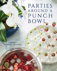 Kimberly  Schlegel  Whitman s  eighth  book,  Parties  Around  a  Punch  Bowl(Gibbs Smith)