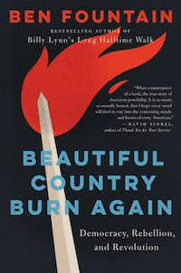 <i>Beautiful Country Burn Again,</i> by Ben Fountain.  (HarperCollins/HarperCollins)