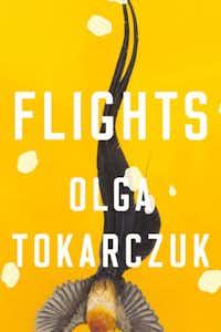 <i>Flights</i>, by Olga Tokarczuk(Riverhead/Riverhead)