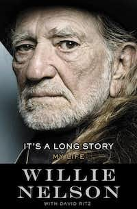 <i>It's A Long Story: My Life</i>, by Willie Nelson with David Ritz. (File photo/Little, Brown )