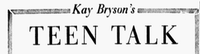 "The header for ""Teen Talk,"" the second iteration of the <i>News'</i> advice column.(The Dallas Morning News)"