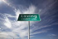 FILE photo shows the county line sign at the eastern line of Loving county on Texas Highway 302. (Sonya N. Hebert/The Dallas Morning News)(Sonya N. Hebert/Staff Photograph)