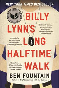 <i>Billy Lynn's Long Halftime Walk</i>, by Ben Fountain((DMN file)&nbsp;)