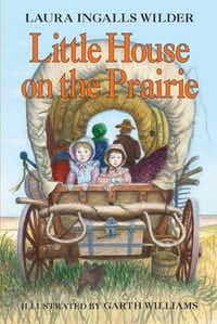 <i>Little House on the Prairie,</i> by Laura Ingalls Wilder  (HarperCollins Publishers)