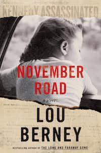 <i>November Road</i>, by Lou Berney&nbsp;(HarperCollins)