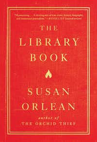 """The Library Book"" by Susan Orlean(Simon & Schuster/TNS)"