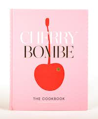 <i>Cherry Bombe: The Cookbook</i>&nbsp;by Kerry Diamond and Claudia Wu(Ashley Landis/Staff Photographer)