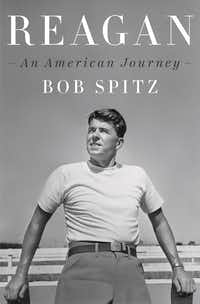 <i>Reagan: An American Journey</i>, by Bob Spitz(Penguin Press/&nbsp;)