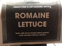Signs on the cash registers at Jason's Deli on Nov. 20, 2018 in Cedar Hill, Texas tells customers they are not serving Romaine lettuce. (Irwin Thompson/Staff Photographer)(Irwin Thompson)