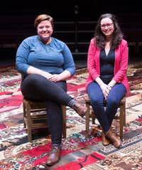 WaterTower Theatre's Associate director Kelsey Leigh Ervi (left) and artistic director Joanie Schultz at Addison Conference and Theatre Centre on Nov. 24, 2018. Ervi created and wrote <i>The Great Distance Home</i>.&nbsp;(Daniel Carde/Staff Photographer)