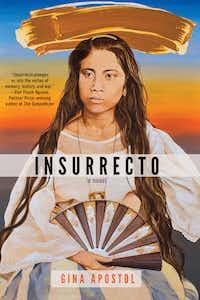 <i>Insurrecto</i>, by Gina Apostol(SOHO Books)