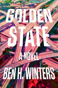 <i>Golden State</i> by Ben H. Winters is set in a totalitarian society where telling the truth is prized above all else.&nbsp;(Mulholland/Courtesy)